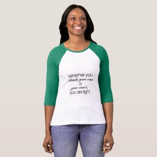 Camiseta Crecimiento Modo de pensar-usted puede hacerlo