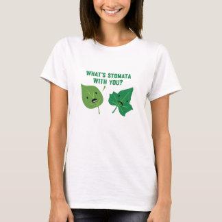 Camiseta ¿Cuál es estomas con usted?