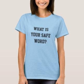 Camiseta ¿Cuál es su palabra segura?