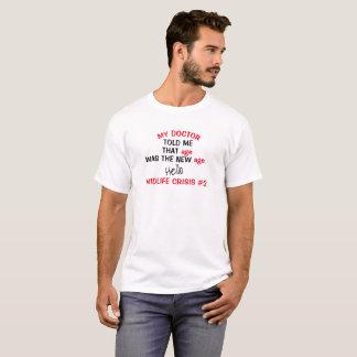 Camiseta Cualquie crisis #2 de la media vida del cumpleaños