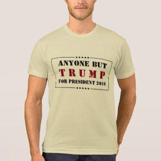 Camiseta Cualquier persona pero elección 2016 - NINGÚN