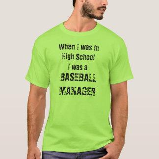 Camiseta Cuando estaba en alto SchoolI era a, ENCARGADO del