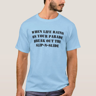 Camiseta Cuando las lluvias de la vida en su desfile
