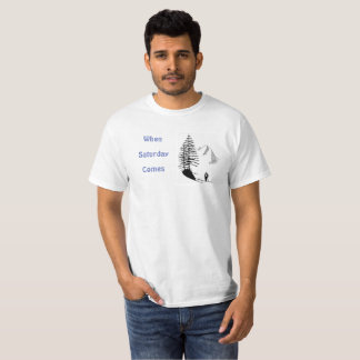 Camiseta ¡Cuando viene sábado!