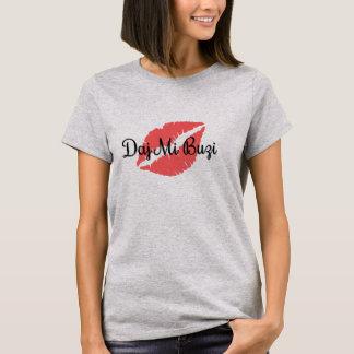 Camiseta Daj MI Buzi
