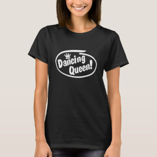 Camiseta Dancing Queen, danza