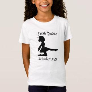 Camiseta Danza del irlandés: ¡Es lo que lo hago!
