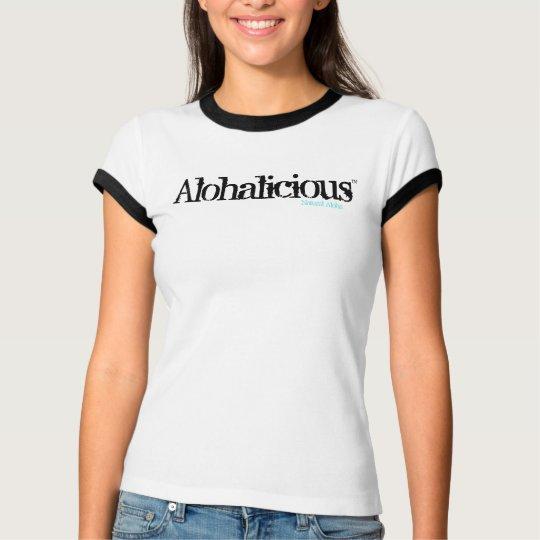 Camiseta de Alohalicious de las mujeres