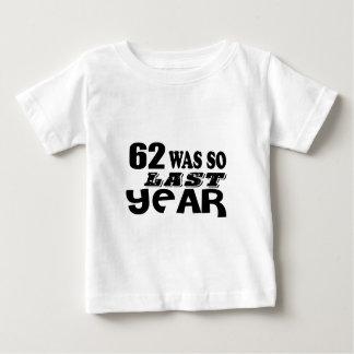 Camiseta De Bebé 62 estaban tan así que el año pasado los diseños