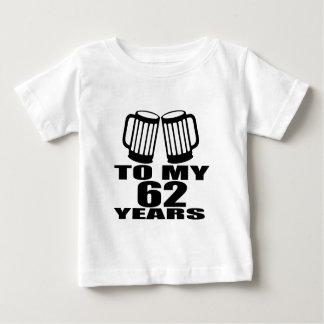Camiseta De Bebé Alegrías a mis 62 años de cumpleaños