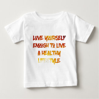 Camiseta De Bebé Amor usted mismo bastantes