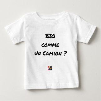 Camiseta De Bebé ¿BIOLÓGICO COMO UN CAMIÓN? - Juegos de palabras