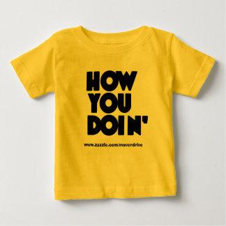 Camiseta De Bebé Cómo USTED Doin Onzee