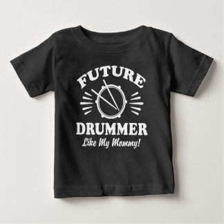 Camiseta De Bebé El batería futuro tiene gusto de mi mamá