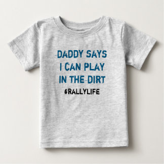 Camiseta De Bebé El papá dice el juego en suciedad