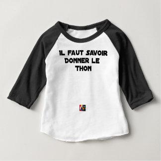Camiseta De Bebé ES NECESARIO SABER DAR al BONITO - Juegos de