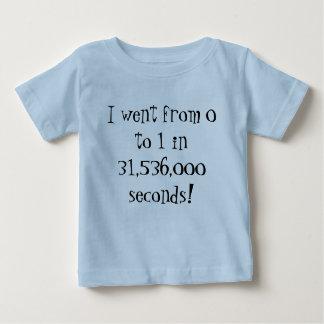 Camiseta De Bebé ¡Fui a partir la 0 a 1 en 31.536.000 segundos!