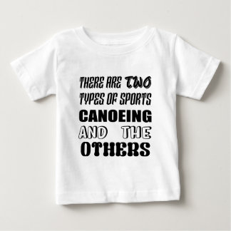 Camiseta De Bebé Hay dos tipos de Canoeing y de otros de los