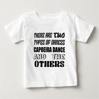 Camiseta De Bebé Hay dos tipos de danza de Capoeira de la danza y