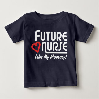 Camiseta De Bebé La enfermera futura tiene gusto de mi mamá