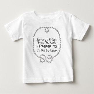Camiseta De Bebé La quema de un puente dura demasiado. Prefiero