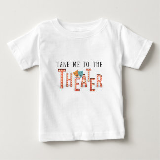 Camiseta De Bebé Lléveme al teatro