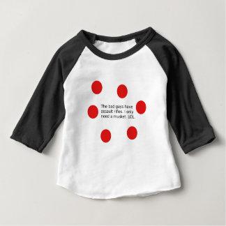 Camiseta De Bebé Los chicos malos tienen rifles de asalto. Necesito