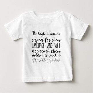 Camiseta De Bebé Los ingleses no tienen ningún respecto por su