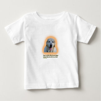Camiseta De Bebé Los perros son mejores que seres humanos