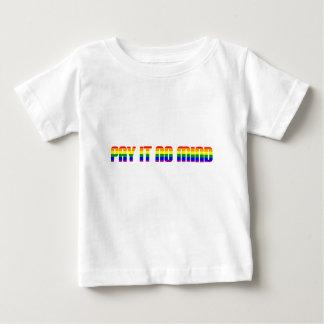 Camiseta De Bebé no le pague ninguna mente