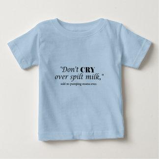 """Camiseta De Bebé """"No llora la leche encima derramada"""" dijo no a la"""