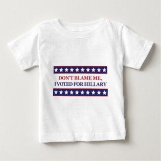 Camiseta De Bebé No me culpe que voté por Hillary Clinton
