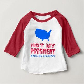 Camiseta De Bebé No mi azul rojo de presidente Still My Country
