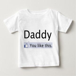 Camiseta De Bebé Papá: Usted tiene gusto de éste
