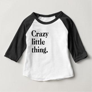 Camiseta De Bebé Pequeña cosa loca