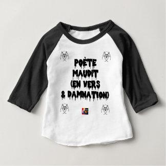 Camiseta De Bebé Poeta maldice (EN HACIA Y CONDENACIÓN ETERNA) -