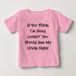 Camiseta De Bebé Si usted piensa que soy buen Lookin usted debe ver