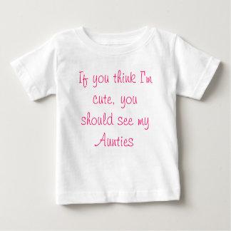 Camiseta De Bebé Si usted piensa que soy lindo, usted debo ver a