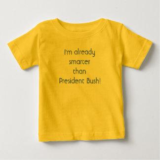 Camiseta De Bebé ¡Soy ya más elegante que el presidente Bush!