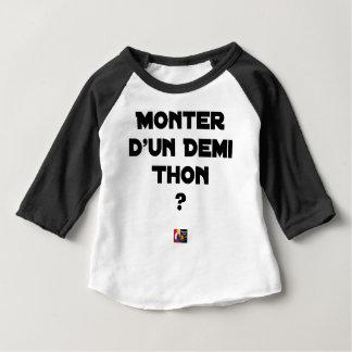 Camiseta De Bebé ¿SUBIR DE UNA MITAD BONITO? - Juegos de palabras