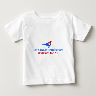 Camiseta De Bebé Tengamos Berniecare - Seguro de enfermedad para