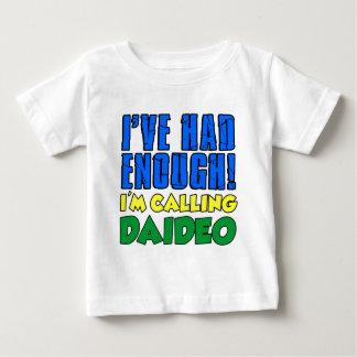 Camiseta De Bebé Tenía bastante Daideo de llamada