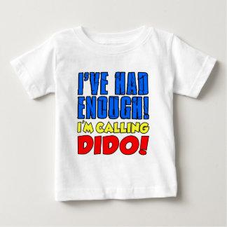 Camiseta De Bebé Tenía bastante Dido de llamada