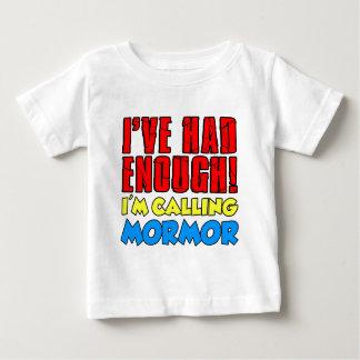 Camiseta De Bebé Tenía bastante Mormor de llamada