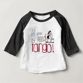 Camiseta De Bebé Toda lo que usted necesita es cita del tango