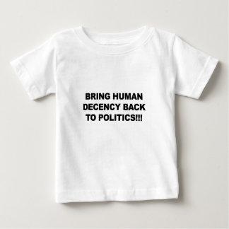 Camiseta De Bebé Traiga la decencia humana detrás