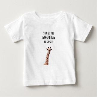 Camiseta De Bebé Usted es todo el Giraffing yo loco