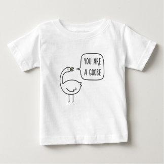 Camiseta De Bebé Usted es un ganso