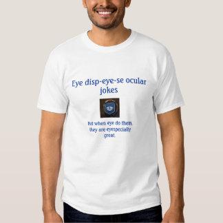 """""""Camiseta de disp-ojo-SE del ojo"""" Camisas"""