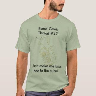Camiseta de la amenaza #32 del friki de la banda